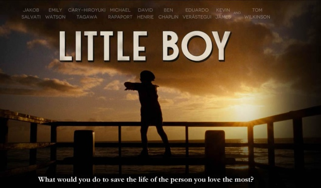 Little Boy Movie Review Jesus In Hollywood